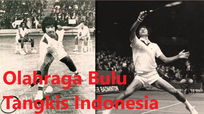 Olahraga BuluTangkis Indonesia