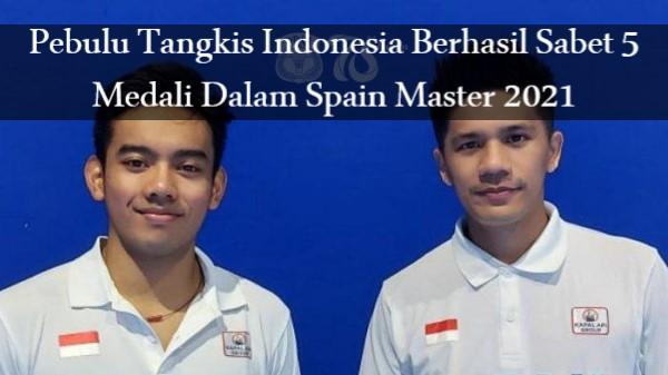 Pebulu Tangkis Indonesia Berhasil Sabet 5 Medali Dalam Spain Master 2021